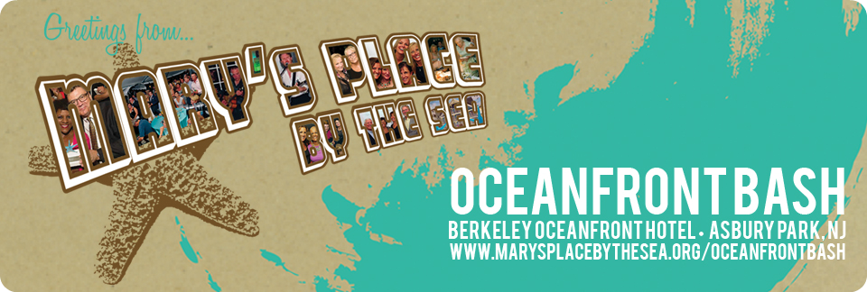 2nd ANnual Mary's Place by the Sea OceanFront Bash October 3, 2015 7pm Berkeley OceanFront Hotel Asbury Park, NJ